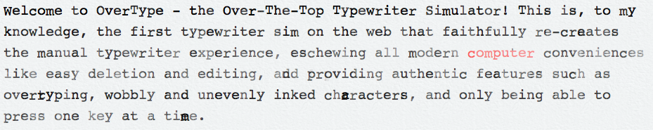 OverType - The Over-The-Top Typewriter Simulator